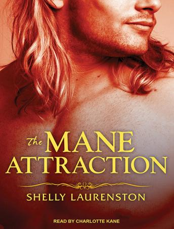 Mane Attraction, Shelly Laurenston