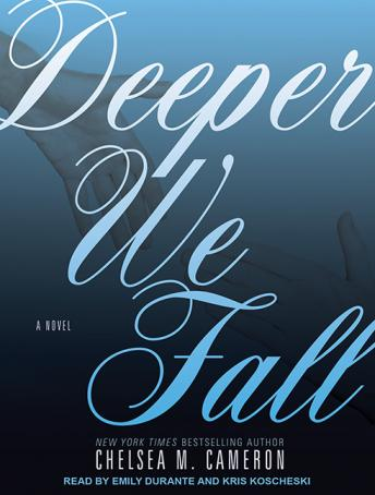 Deeper We Fall, Chelsea M. Cameron