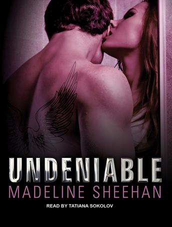 Undeniable, Madeline Sheehan