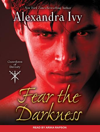 Fear the Darkness, Alexandra Ivy