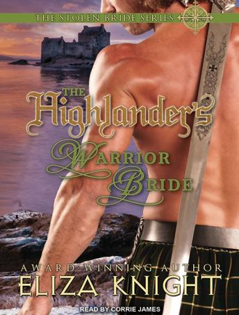 Highlander's Warrior Bride, Eliza Knight