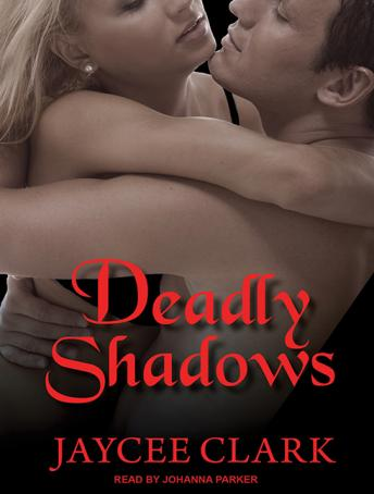 Deadly Shadows, Jaycee Clark
