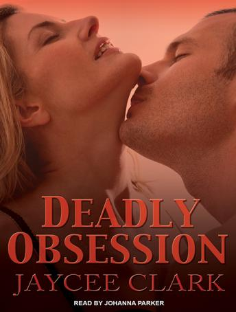 Deadly Obsession, Jaycee Clark