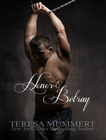 Honor and Betray, Teresa Mummert