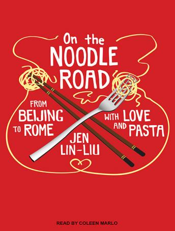 Download On the Noodle Road by Jen Lin-Liu