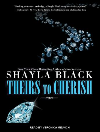 Theirs to Cherish, Shayla Black