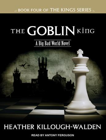 Goblin King, Heather Killough-Walden