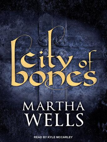 City of Bones, Martha Wells