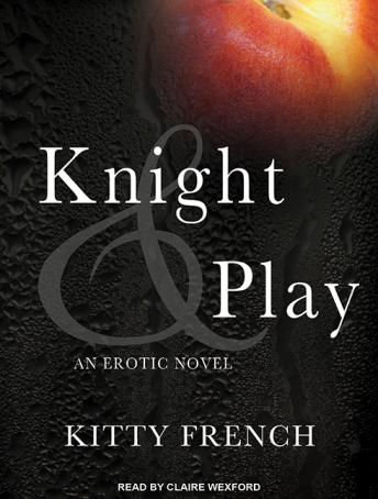Knight and Play, Kitty French