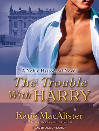 Trouble With Harry, Katie MacAlister