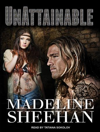 Unattainable, Madeline Sheehan