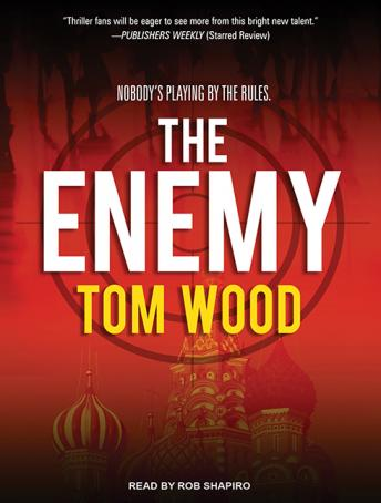 Enemy, Tom Wood