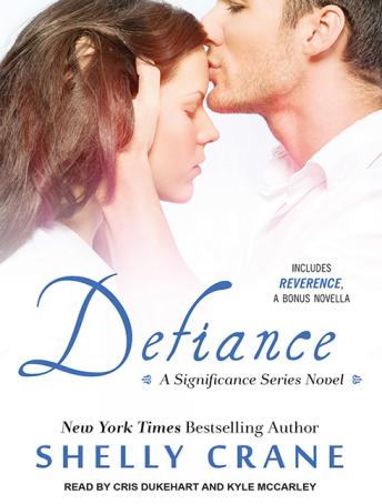 Defiance (Includes Reverence novella), Shelly Crane