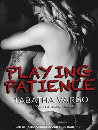 Playing Patience, Tabatha Vargo