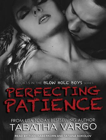 Perfecting Patience, Tabatha Vargo