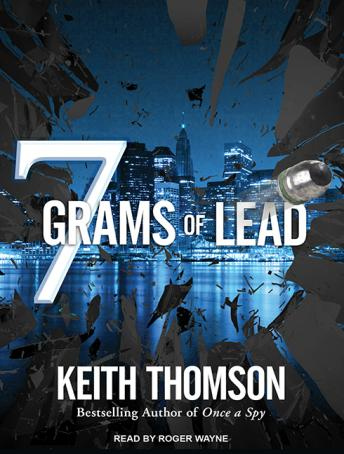 Seven Grams of Lead, Keith Thomson