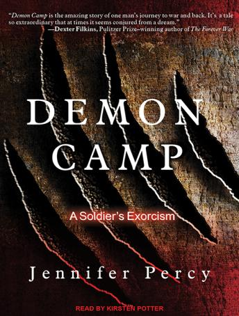Demon Camp: A Soldier's Exorcism, Jennifer Percy