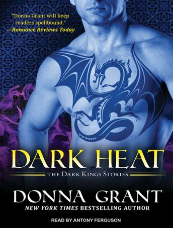 Dark Heat: The Dark Kings Stories, Donna Grant