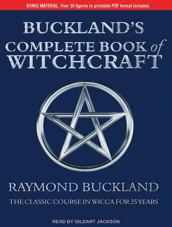 Buckland's Complete Book of Witchcraft, Raymond Buckland