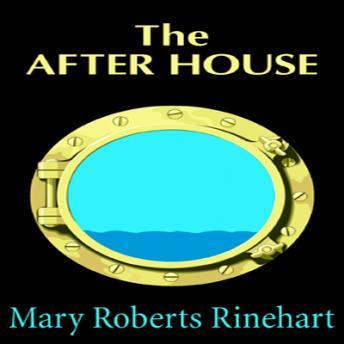 After House, Mary Roberts Rinehart
