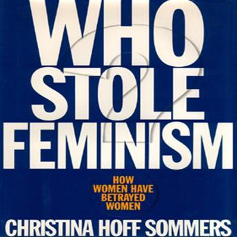 Download Who Stole Feminism? by Christina Hoff Sommers