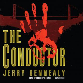 Conductor, Jerry Kennealy