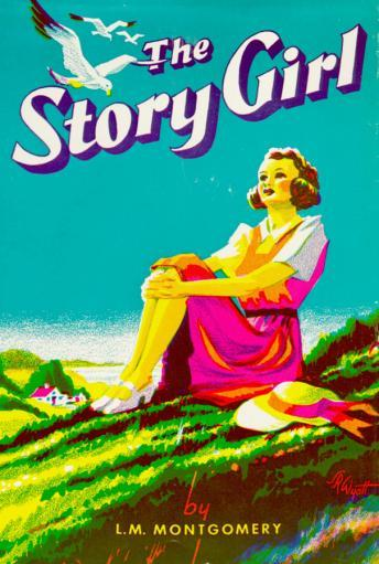 Story Girl, L.M. Montgomery