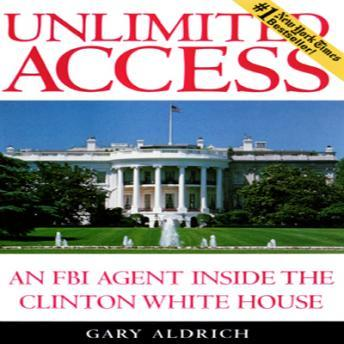 Unlimited Access, Gary Aldrich