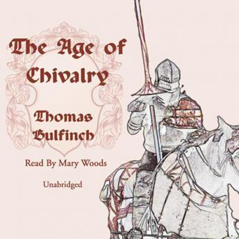 Age of Chivalry, Thomas Bulfinch