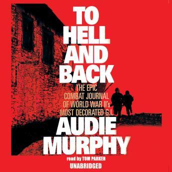 Download To Hell and Back by Audie Murphy