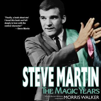 Steve Martin: The Magic Years, Morris Walker