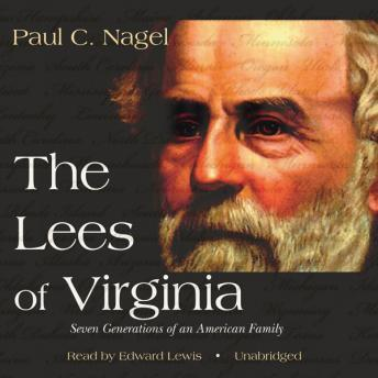 Lees of Virginia, Paul C. Nagel