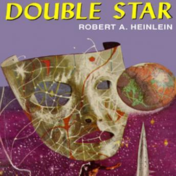 Double Star, Robert A. Heinlein