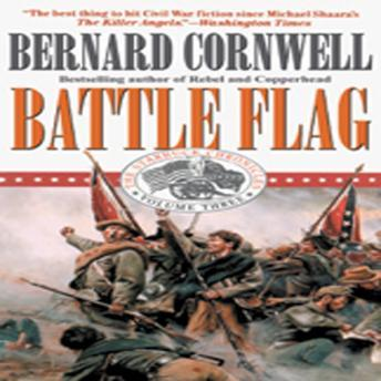 Battle Flag: The Starbuck Chronicles, Bernard Cornwell