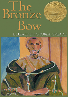 Bronze Bow, Elizabeth George Speare