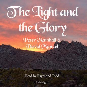 Light and the Glory, David Manuel, Peter Marshall