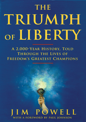 Triumph Of Liberty, Jim Powell