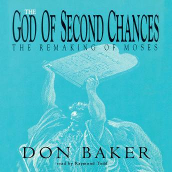 God of Second Chances, Don Baker