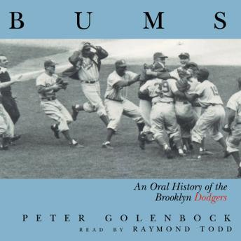 Download Bums: An Oral History Of The Brooklyn Dodgers by Peter Golenbock