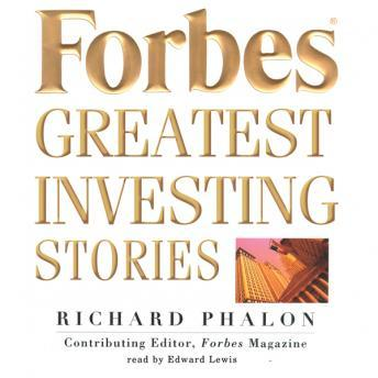 Forbes' Greatest Investing Stories, Richard Phalon