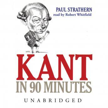 Kant in 90 Minutes, Paul Strathern