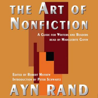 Art of Nonfiction: A Guide for Writers and Readers, Ayn Rand
