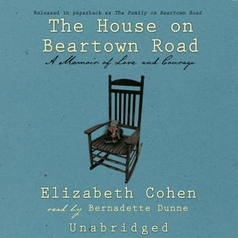 House on Beartown Road: A Memoir of Learning and Forgetting, Elizabeth Cohen