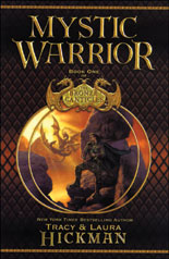 Mystic Warrior, Laura Hickman, Tracy Hickman