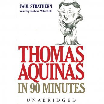 Thomas Aquinas in 90 Minutes, Paul Strathern