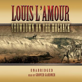 Showdown on the Hogback, Louis L' Amour, Louis L'Amour