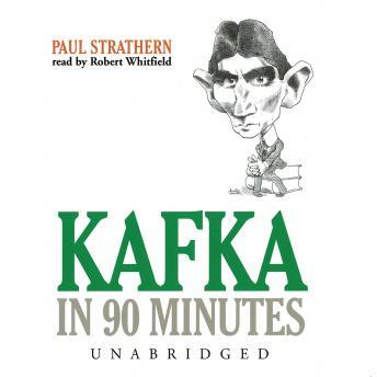 Kafka in 90 Minutes, Paul Strathern