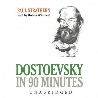 Dostoevsky in 90 Minutes, Paul Strathern