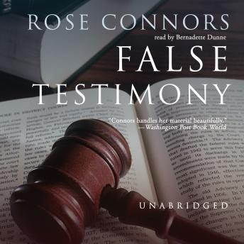 False Testimony, Rose Connors