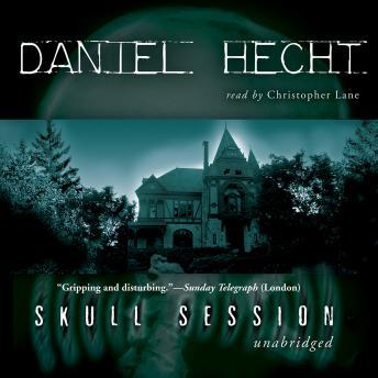 Skull Session, Daniel Hecht